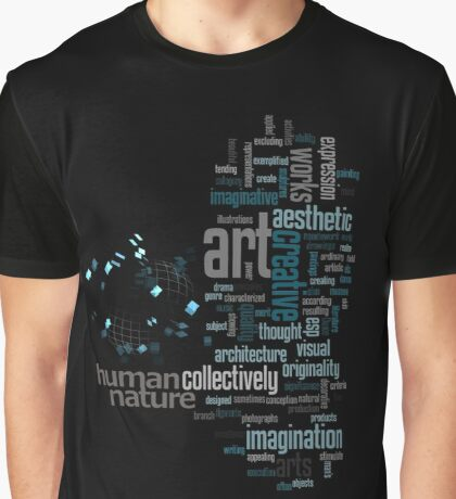 Art is Human Nature Graphic T-Shirt