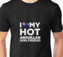 I Love My Hot Anguillan Girlfriend Unisex T-Shirt