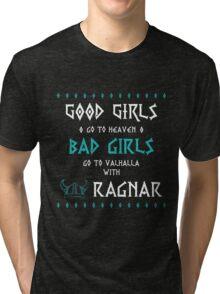 Bad Girls 2 Tri-blend T-Shirt