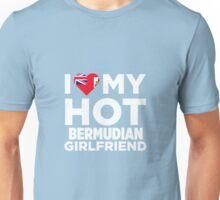 I Love My Hot Bermudian Girlfriend Unisex T-Shirt