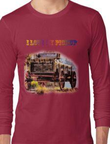 I Love My Pickup Long Sleeve T-Shirt