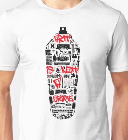 Graffiti is not a crime Unisex T-Shirt