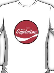 Enjoy Capitalism (b) T-Shirt