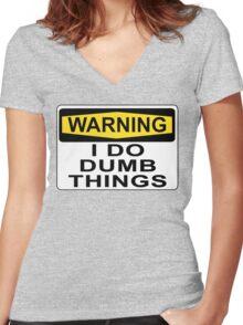 WARNING I DO DUMB THINGS Women's Fitted V-Neck T-Shirt