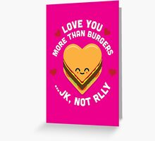 Character Building - Valentines - Burgers - JK Greeting Card