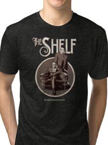 The Shelf - Clean Edition Tri-blend T-Shirt