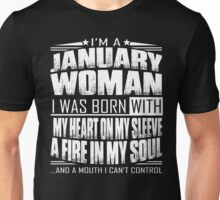 I'm a January woman - Funny birthday gift for January woman Unisex T-Shirt