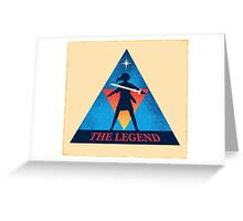 The Legend Greeting Card