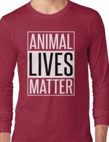 ANIMAL LIVES MATTER Long Sleeve T-Shirt