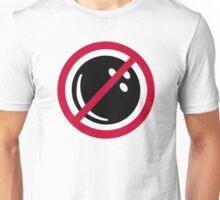 No bowling Unisex T-Shirt