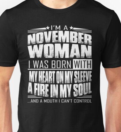I'm a November woman - Funny birthday gift for November woman  Unisex T-Shirt