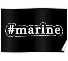 Marine - Hashtag - Black & White Poster