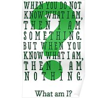 Riddle me this... (tall) Poster