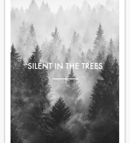 Silent in the Trees - Trees (twenty one pilots) Sticker