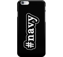 Navy - Hashtag - Black & White iPhone Case/Skin