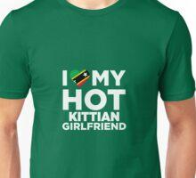 I Love My Hot Kittian Girlfriend Unisex T-Shirt