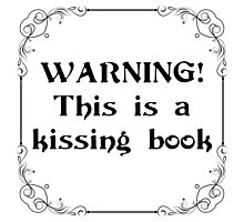 Warning! This is a Kissing Book! Photographic Print