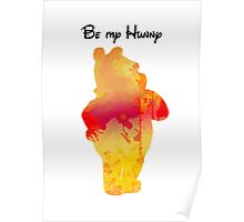 Be my Hunny Inspired Silhouette Poster