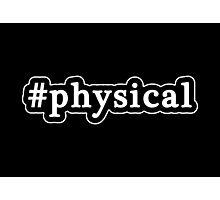 Physical - Hashtag - Black & White Photographic Print
