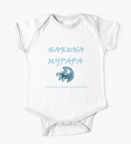 Hakuna MyPapa - means best daddy in the world! One Piece - Short Sleeve