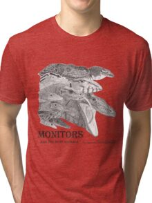Monitors are the best animals Tri-blend T-Shirt