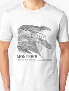 Monitors are the best animals T-Shirt