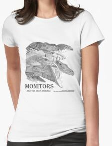 Monitors are the best animals Womens Fitted T-Shirt