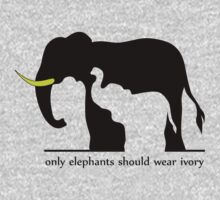 Only Elephants Should Wear Ivory (White Background) Kids Clothes