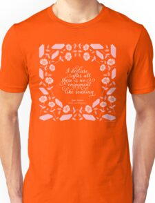 Jane Austen Pride and Prejudice Floral Bookish Quote Unisex T-Shirt