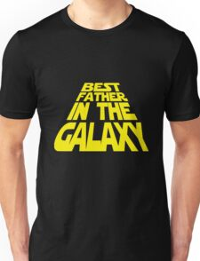 Best Father in the Galaxy Unisex T-Shirt