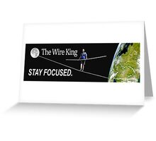 The Wire King Greeting Card