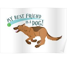 My Best Friend is a Dog! Poster