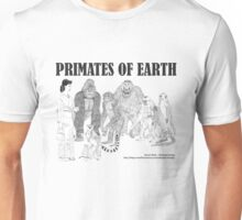 Primates of Earth Unisex T-Shirt