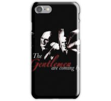 The Gentlemen Are Coming By iPhone Case/Skin
