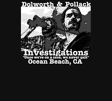 Terriers Dolworth and Pollack Investigations Unisex T-Shirt