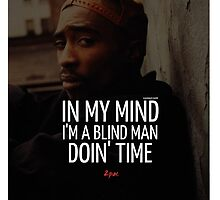 "2Pac ""In My Mind"" Quote by Tumblr by ContrastLegends"