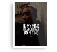 """2Pac """"In My Mind"""" Quote by Tumblr Metal Print"""