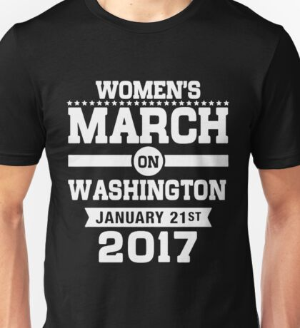 March On Washington Women's Right Tee Unisex T-Shirt