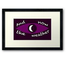 Night Vale Weather Framed Print