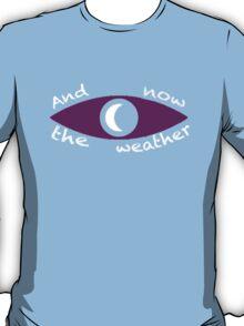 Night Vale Weather T-Shirt
