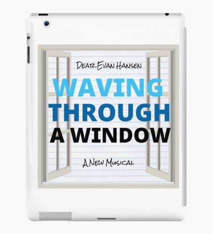 Waving Through a Window (Dear Evan Hansen) iPad Case/Skin