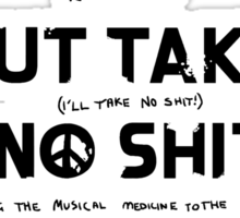 Do No Harm But Take No Shit Sticker