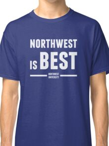 Northwest is Best Classic T-Shirt