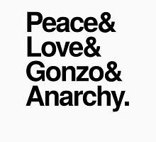 Peace & Love & Gonzo & Anarchy Unisex T-Shirt