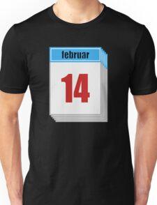 Calendar february 14th Unisex T-Shirt