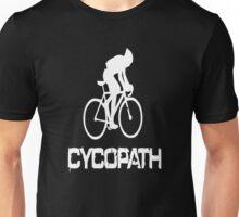 Cycopath funny cycling Unisex T-Shirt