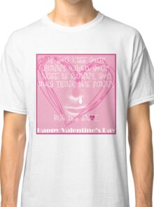 My Funny Runny Nose Hunny Valentine Classic T-Shirt