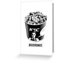 #krisfromKFC Greeting Card