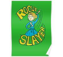 Rogue Slayer Poster