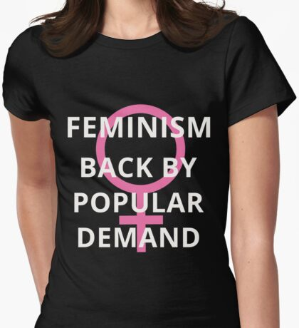 Protest Shirt - Feminism back by popular demand Womens Fitted T-Shirt